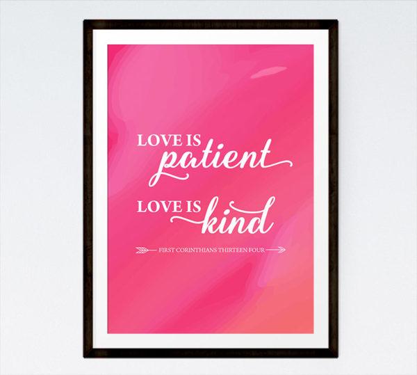 Love is patient, Love is kind - 1 Corinthians 13:4