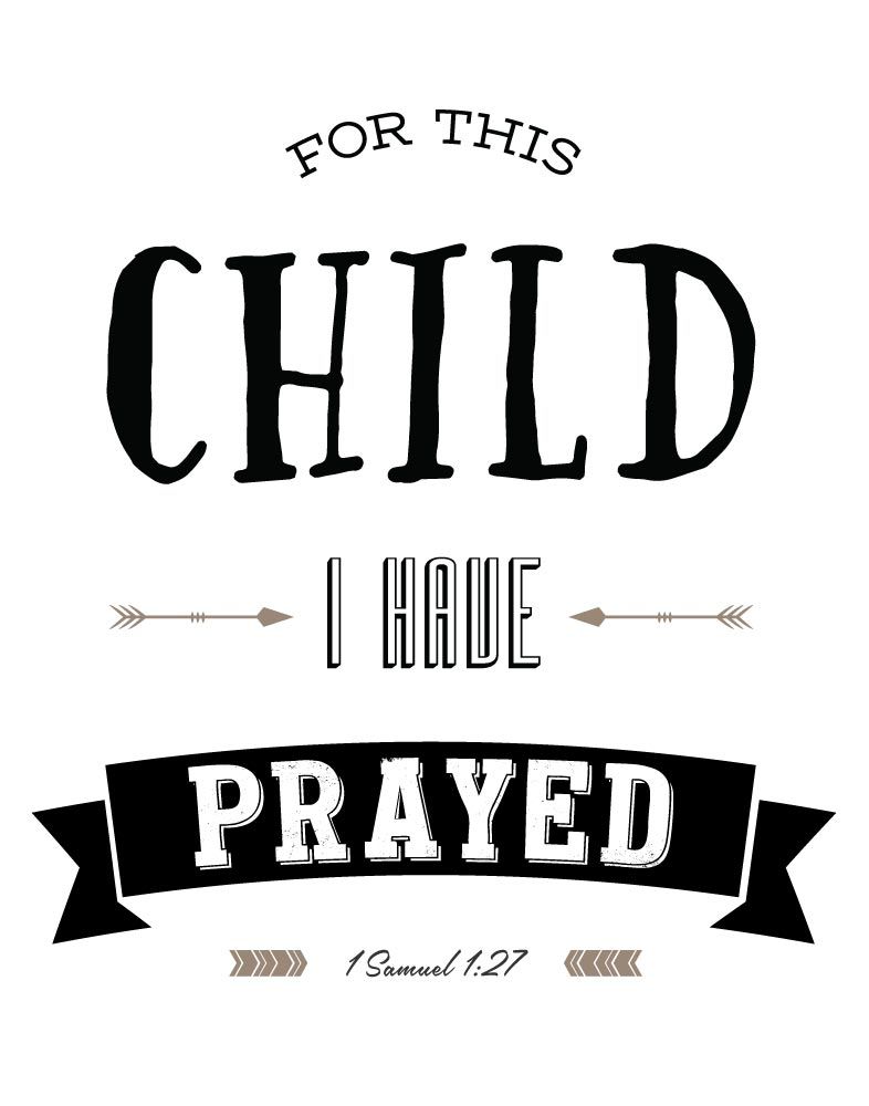 For This Child I Have Prayed – 1 Samuel 1:27