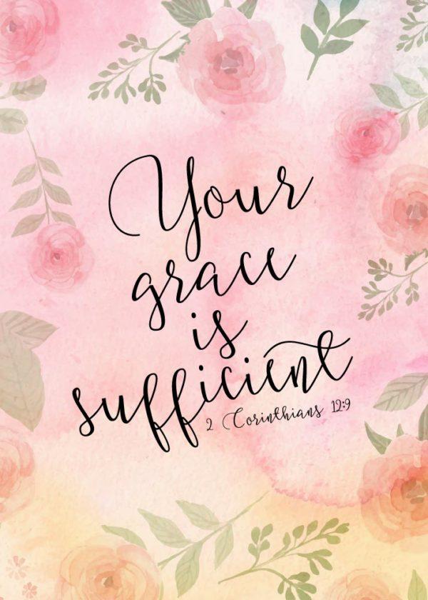 Your grace is sufficient - 2 Corinthians 12:9