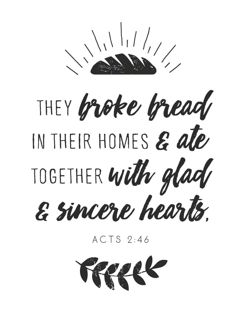 They Broke Bread In Their Homes Acts 2 46 Seeds Of Faith
