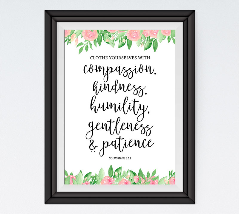 Clothe yourselves with compassion - Colossians 3:12