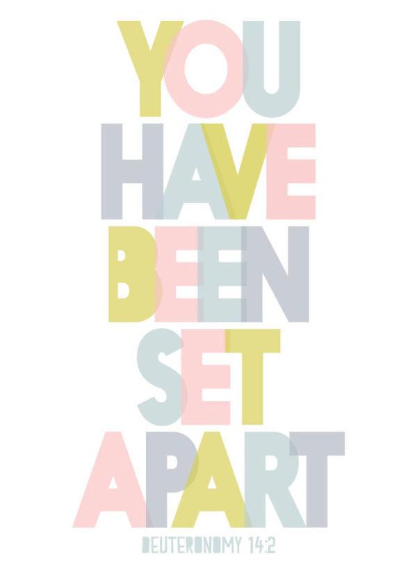 You have been set apart - Deuteronomy 14:2