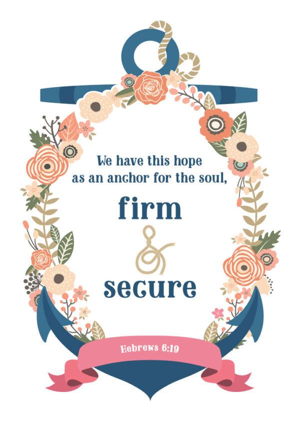 We have this hope - Hebrews 6:19