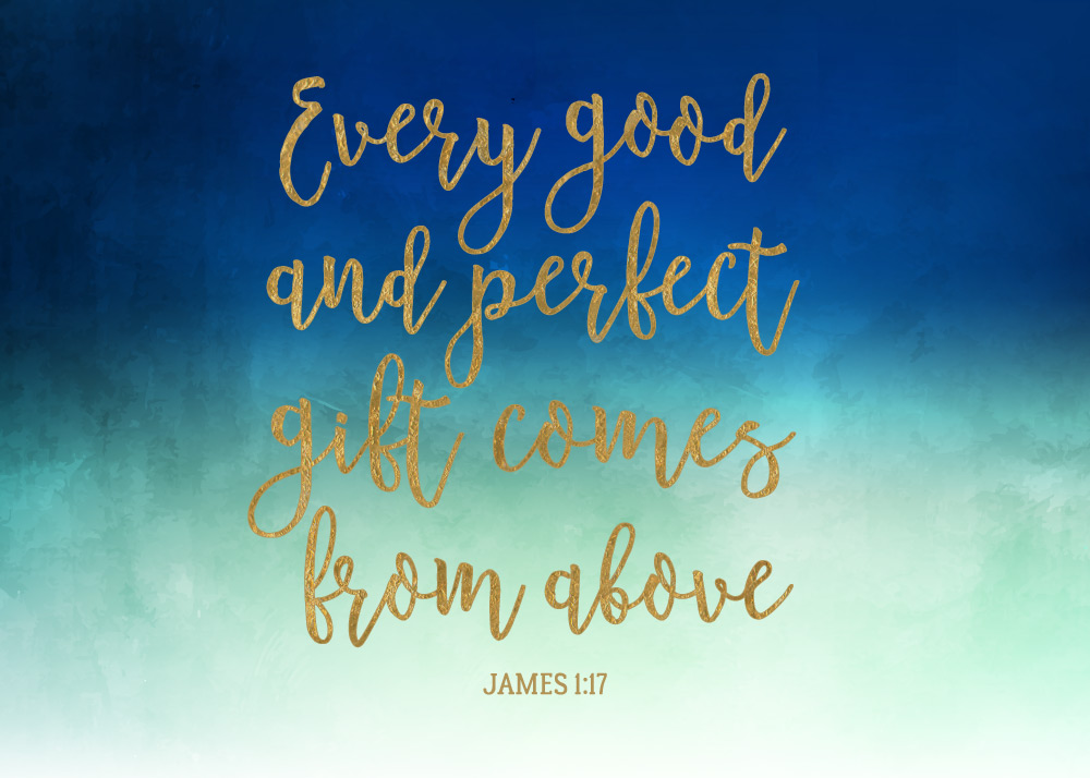 Recognizing God as the Giver of Every Good and Perfect Gift