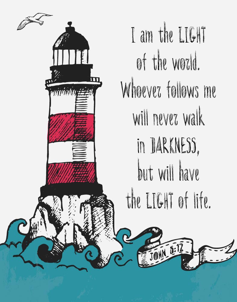 I am the light of the world - John 8:12