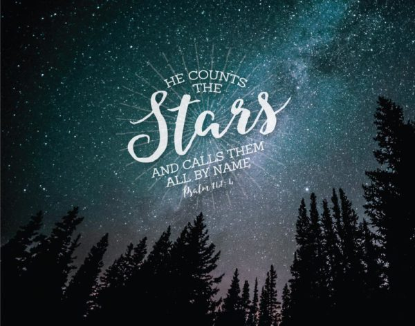 He counts the stars - Psalm 147:4