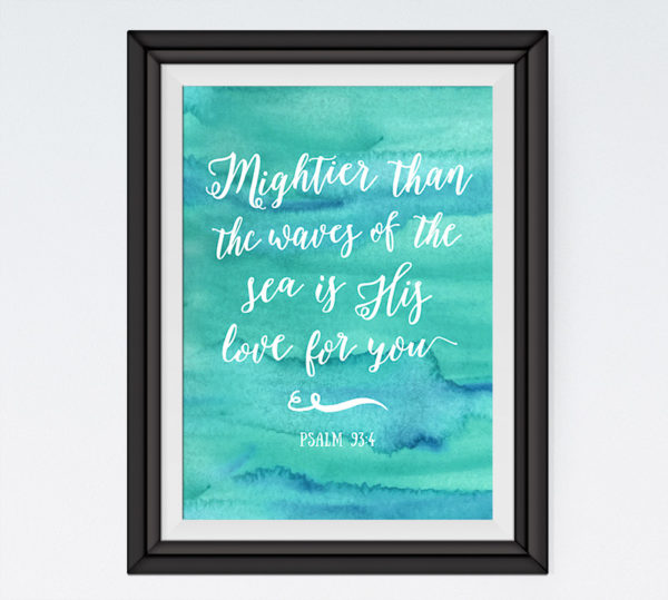 Mightier than the waves of the sea - Psalm 93:4