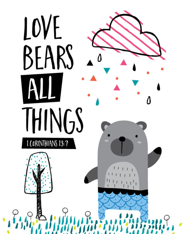Love bears all things - 1 Corinthians 13:7
