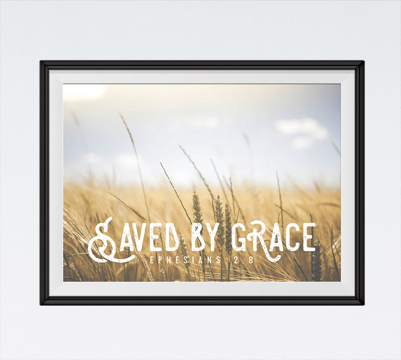 Saved by Grace - Ephesians 2:8