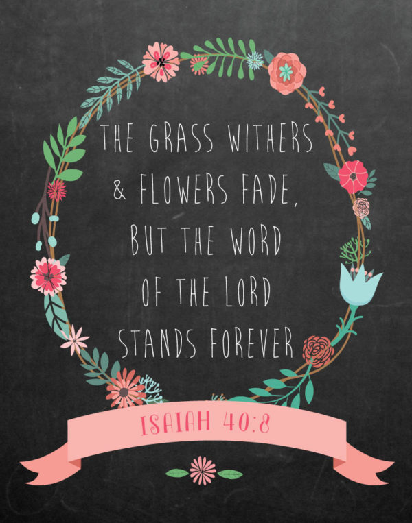 The Word of the Lord Stands Forever –Isaiah 40:8