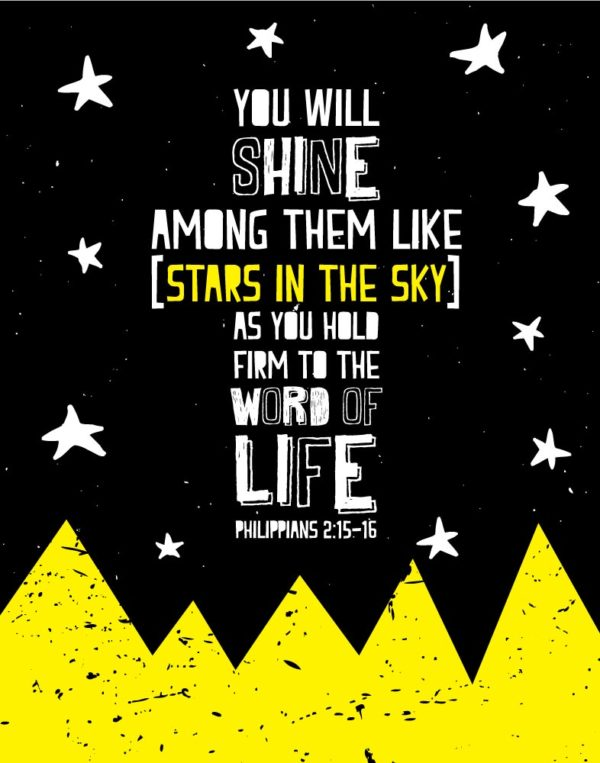 You will shine among them like stars in the sky - Philippians 2:15-16