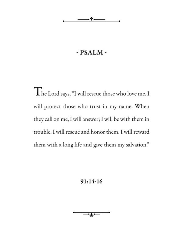 I will rescue those who love me - Psalm 91:14-16