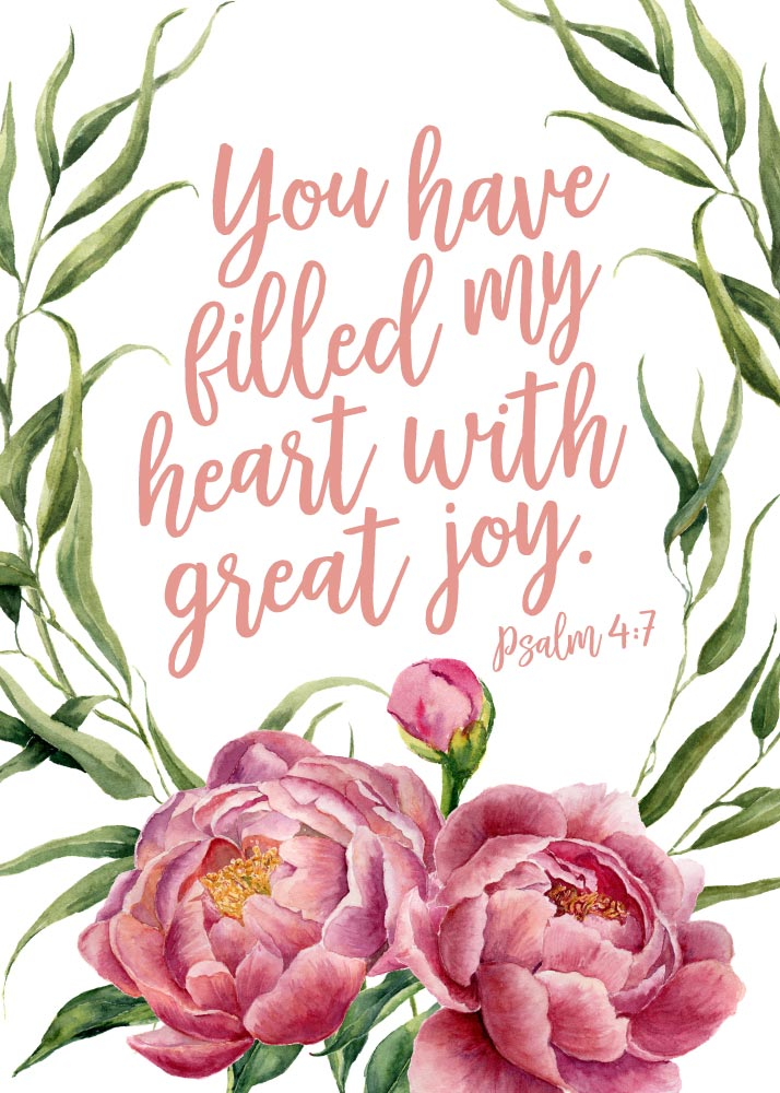 You Have Filled My Heart With Great Joy Psalm 4 7