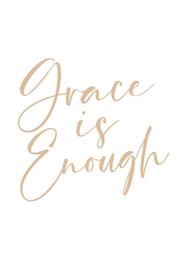 Grace is Enough Print